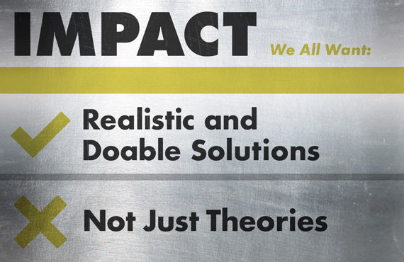 impact-realistic-doable-solutions-not-just-theories